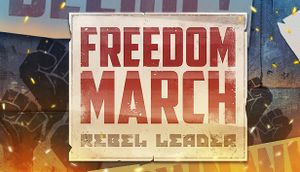 Freedom March: Rebel Leader cover