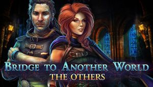 Bridge to Another World: The Others Collector's Edition cover