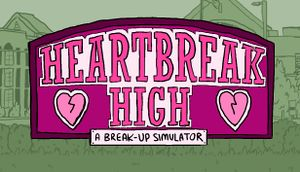 Heartbreak High: A Break-Up Simulator cover