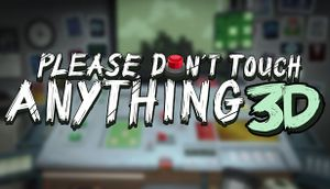 Please, Don't Touch Anything 3D cover