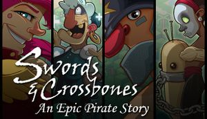 Swords & Crossbones: An Epic Pirate Story cover