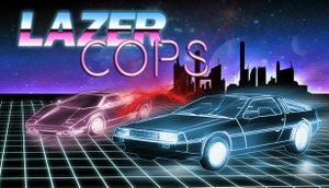 Lazer Cops cover