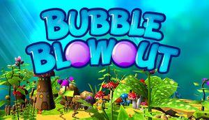 Bubble Blowout cover