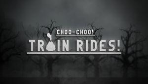 Choo-Choo! Train Rides! cover
