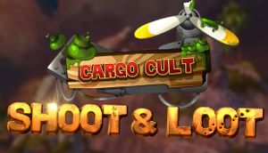 Cargo Cult: Shoot'n'Loot VR cover