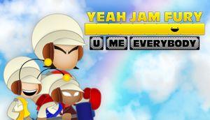 Yeah Jam Fury: U, Me, Everybody! cover