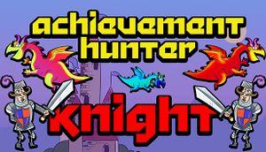 Achievement Hunter: Knight cover