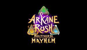 Arkane Rush Multiverse Mayhem cover
