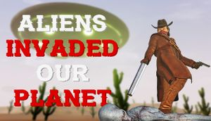 Aliens Invaded Our Planet cover