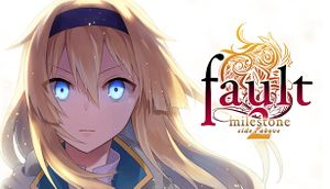 Fault - Milestone Two cover