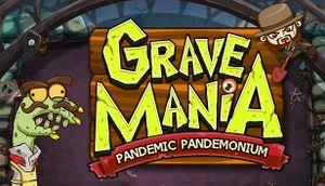 Grave Mania: Pandemic Pandemonium cover